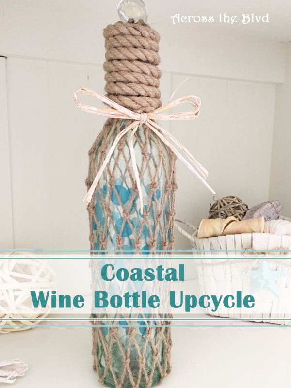 Coastal Wine Bottle Upcycle Across the Blvd