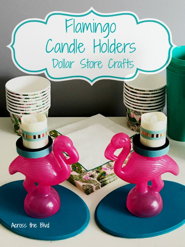 Flamingo Candle Holders from Dollar Store Items