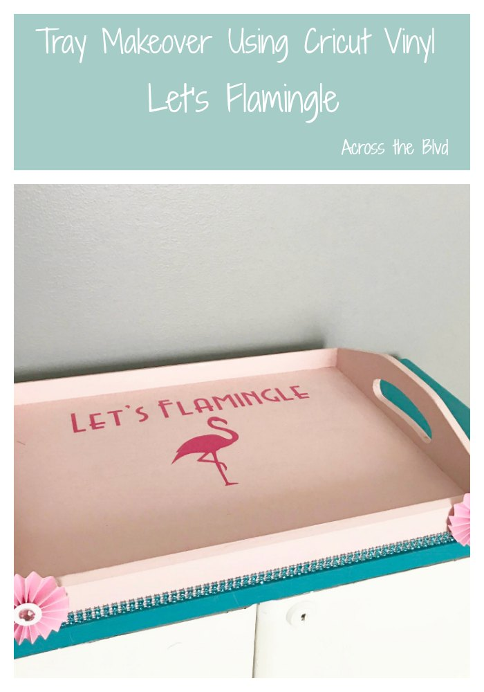 Let's Flamingle Party Tray Makeover #letsflamingle #vinylproject #flamingopartydecor