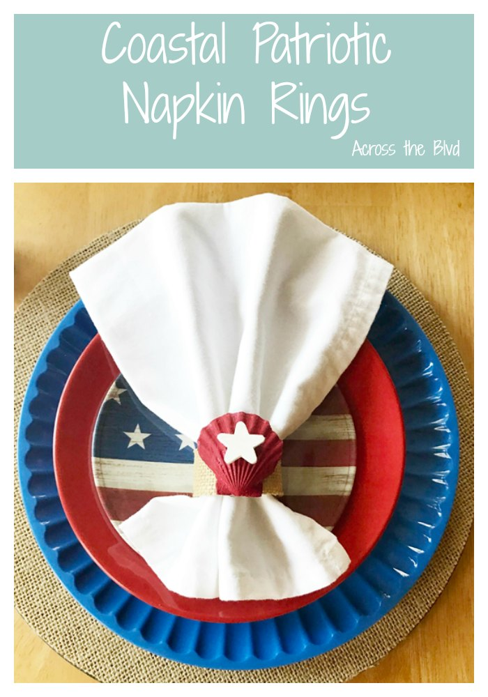 Coastal Patriotic Napkin Rings #patrioticdecor #coastaldecor #4thofJuly #napkinrings