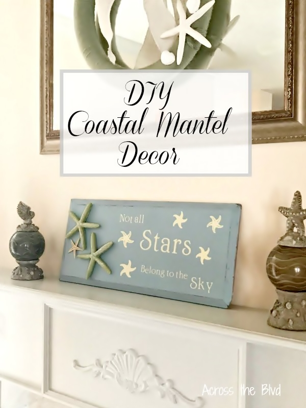 DIY Coastal Mantel Decor
