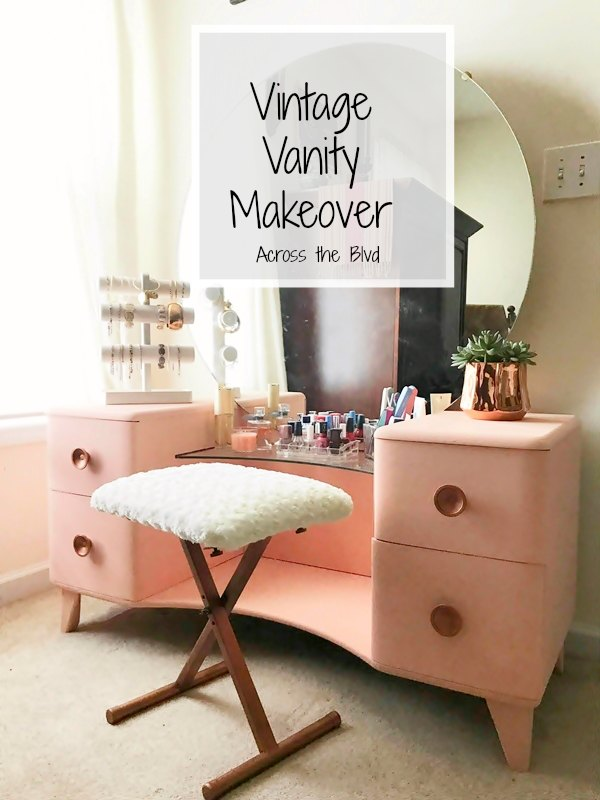 Vintage Vanity Makeover Across the Blvd