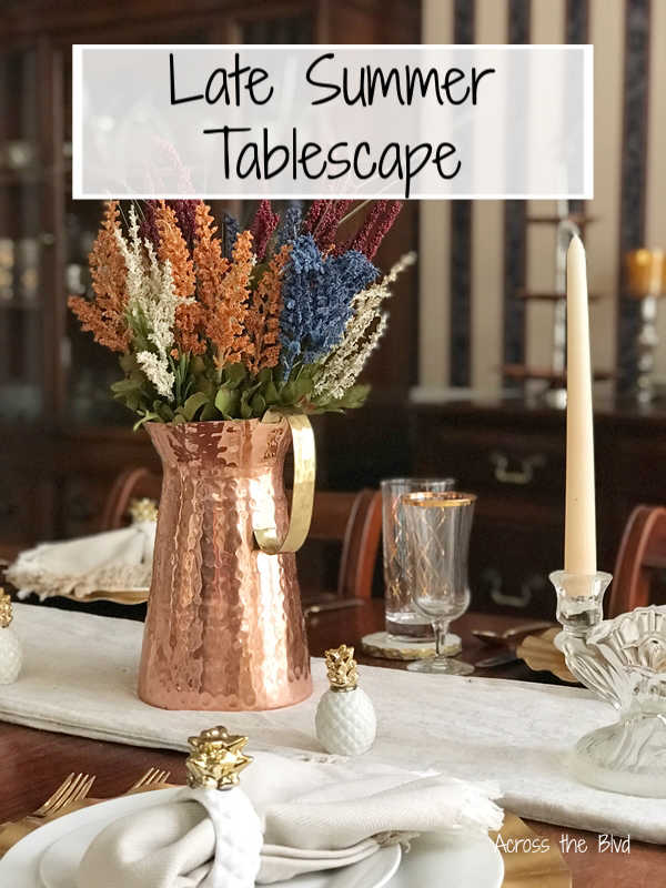 Late Summer Tablescape with copper pitcher and fall stems