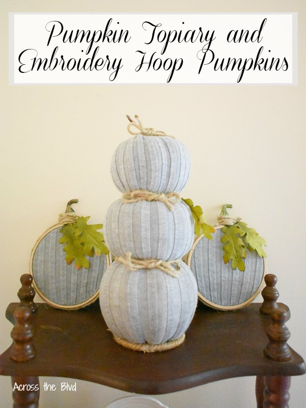 Gray Pumpkin Topiary and Matching Embroidery Hoop Pumpkins made using an old sweater
