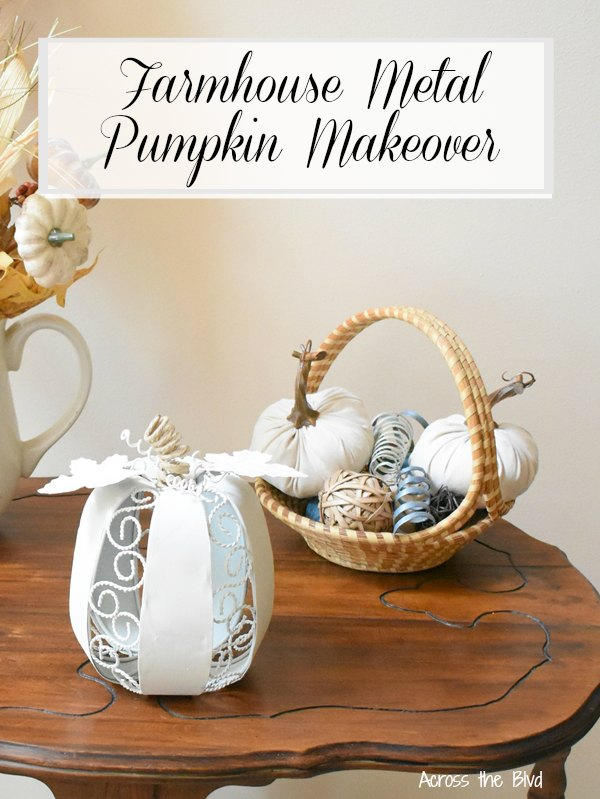Farmhouse Metal Pumpkin Makeover