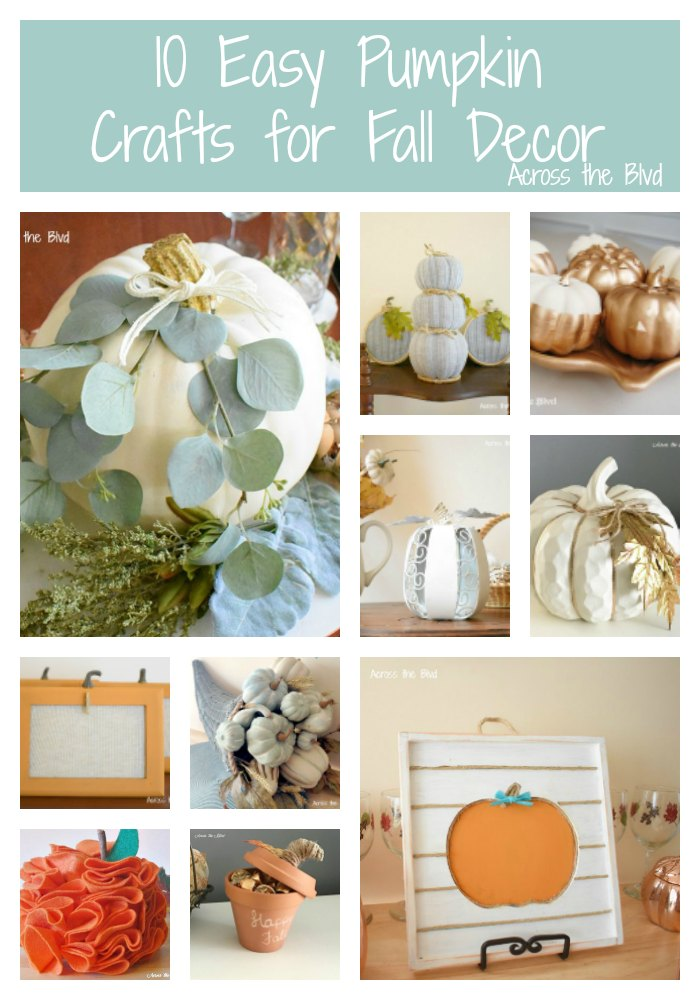 10 easy pumpkin crafts for fall decor collage