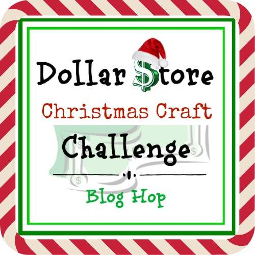 Dollar Store Christmas Craft Challenge Graphic
