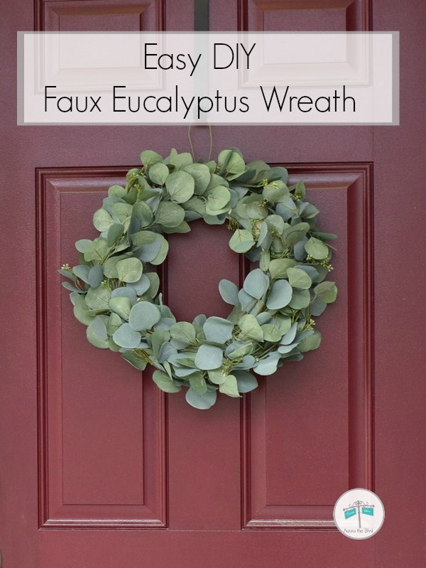 Faux Eucalyptus Wreath on front door