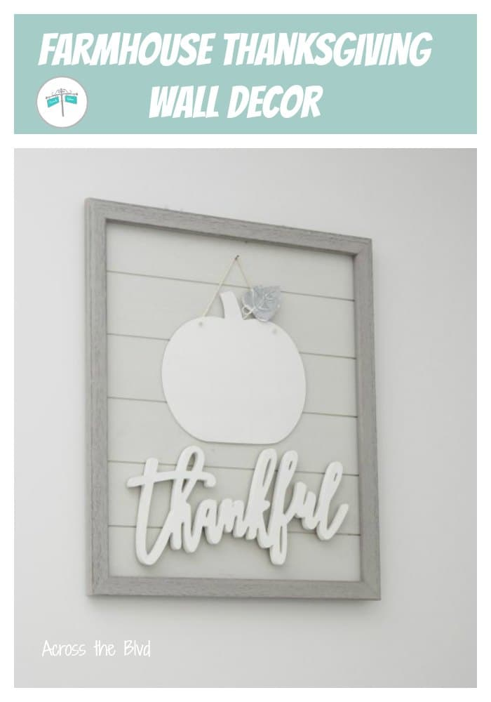 Farmhouse Thanksgiving Wall Decor with white pumpkin and wood thankful cutout
