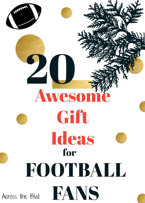 20 Awesome Gift Ideas for Football Fans