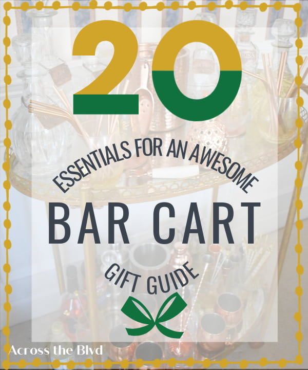20 essentials for a bar cart graphic