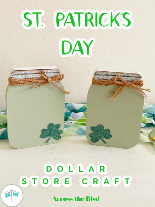 mason jar shapes painted green with shamrock decal