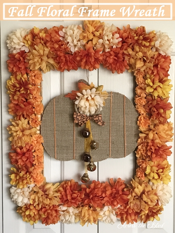Fall Floral Frame Wreath Across the Boulevard