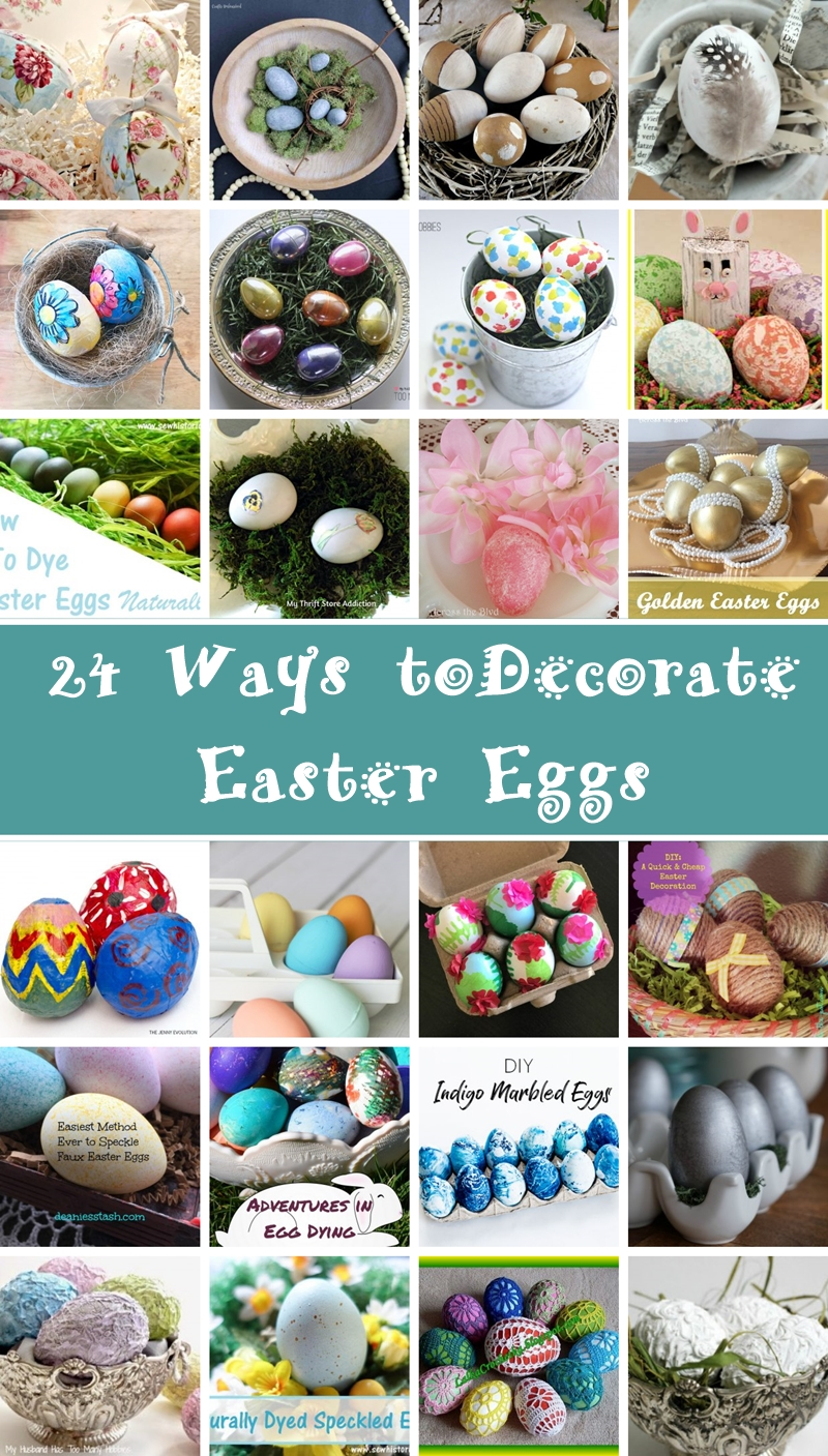 Egg-Cellant Inspiration 24 Ways To Decorate Easter Eggs