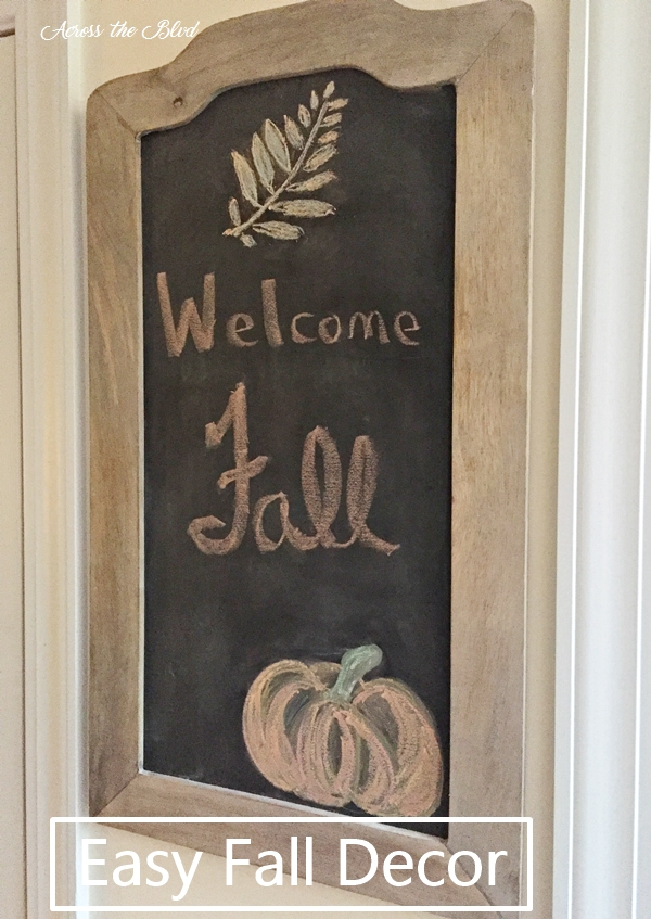 Welcome Fall Chalkboard Across the Blvd