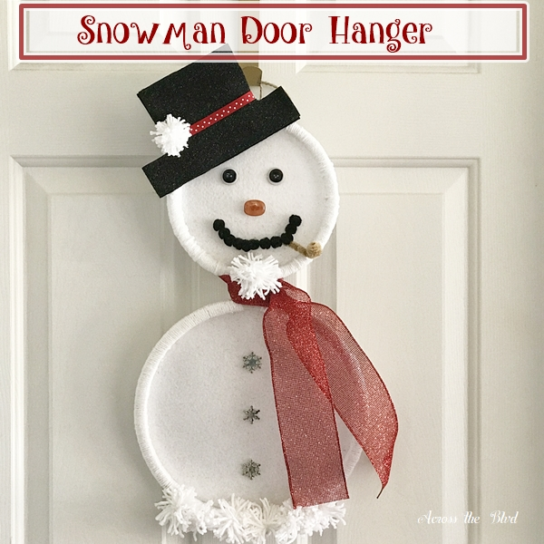 Embroidery Hoop Snowman Door Hanger Across the Blvd